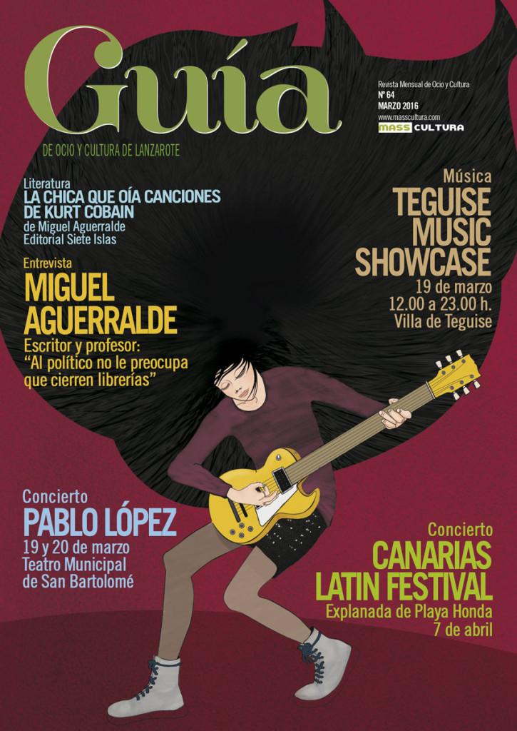 guia-de-ocio-y-cultura-de-lanzarote-masscultura-edicion-64-marzo-2016-miguel-aguerralde-teguise-music-showcase-pablo-lopez-canarias-latin-festival