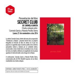 El lunes 21 de noviembre se presentará el libro Secret Club, de la fotógrafa Carmela García
