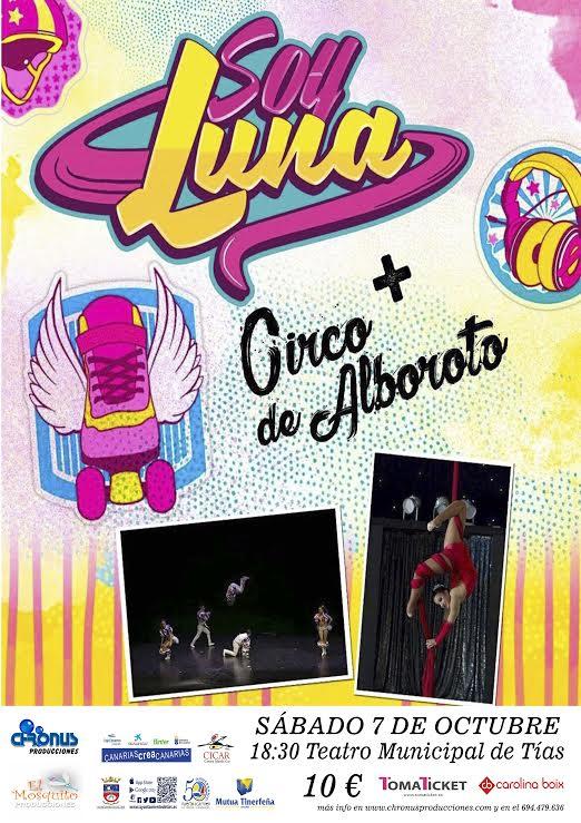 """""""Soy Luna + El Circo de Alboroto"""", un espectáculo para público familiar en el Teatro Municipal de Tías"""