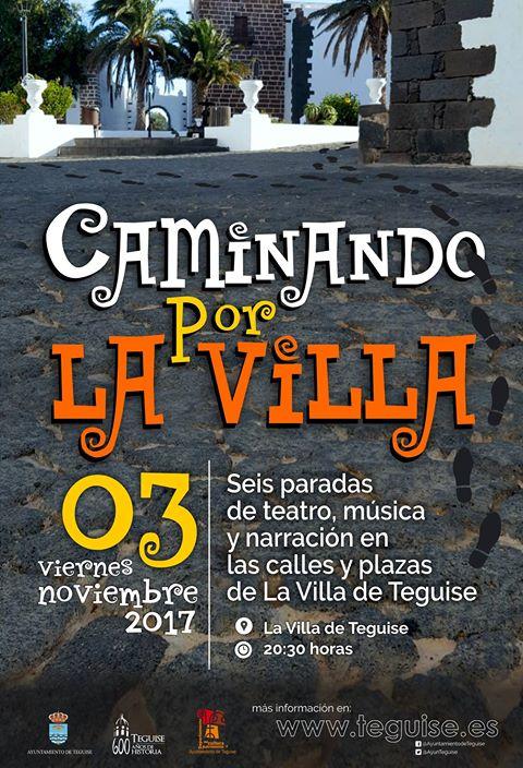 Teguise recupera el teatro de calle con la propuesta Caminando por La Villa
