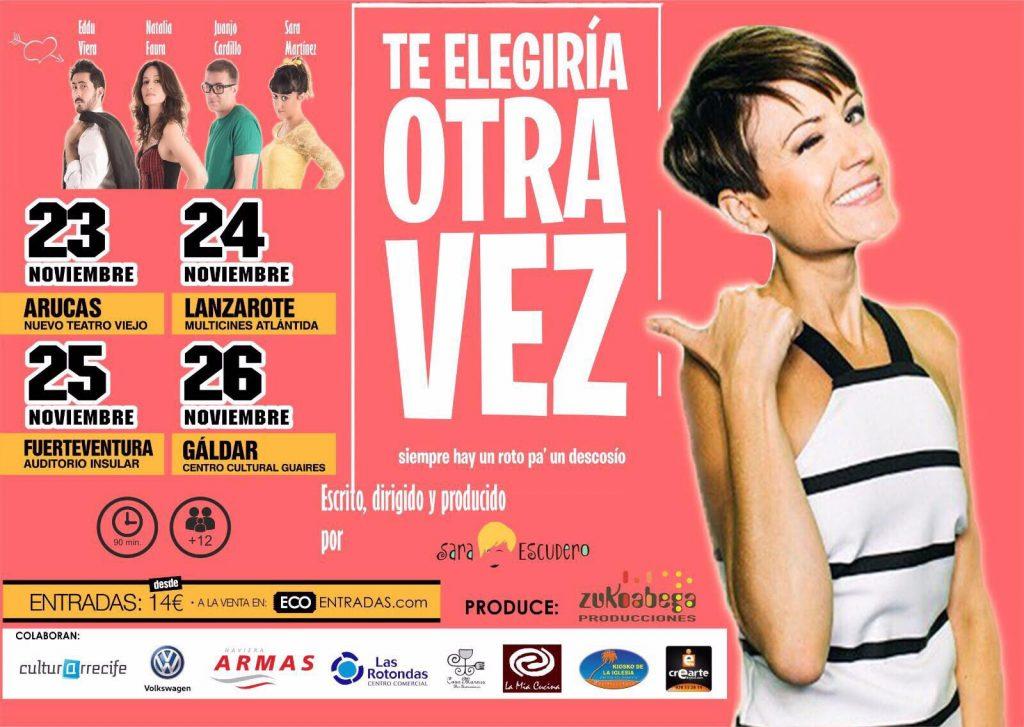 """La obra """"Te Elegiría Otra Vez"""",  de Sara Escudero, se representa el viernes, 24 de noviembre, en Arrecife"""