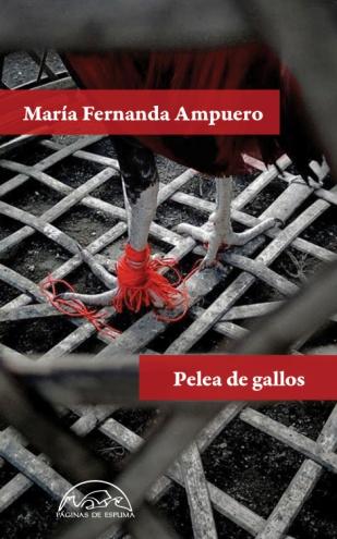 """Presentación de """"Pelea de Gallos"""", por María Fernanda Ampuero el Jueves 12 de Julio a las 20.00 pm en el Casino Club Naútico de Arrecife"""