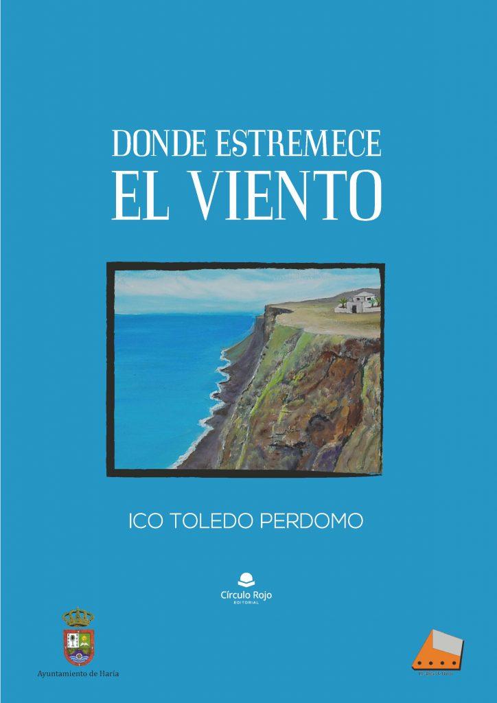 Ico Toledo presenta en Haría su libro 'Donde estremece el viento'