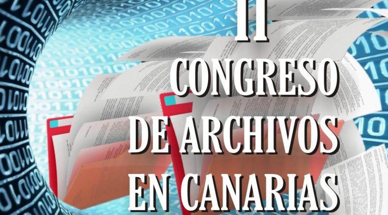 II Congreso de Archivos en Canarias. Gestión del documento, expediente y archivo electrónico