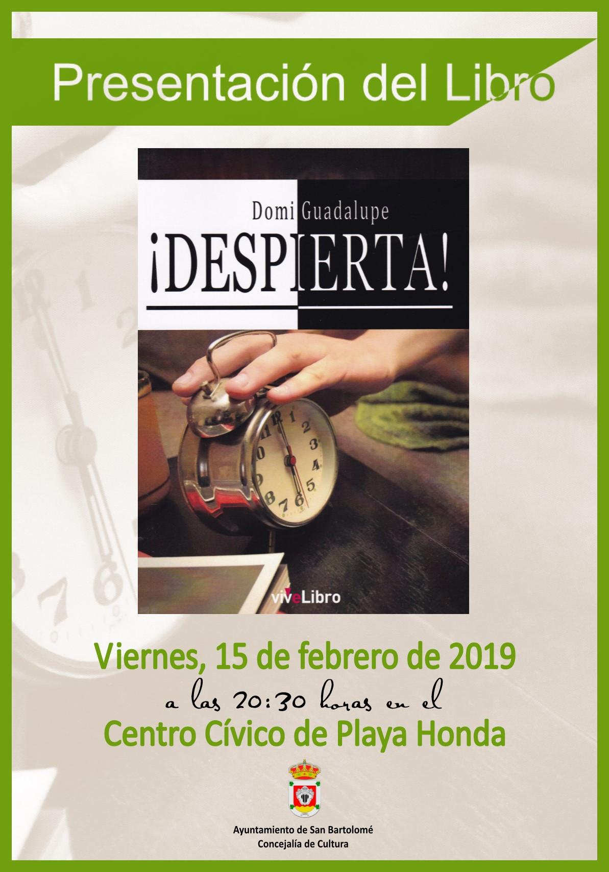 Presentación de la novela ¡Despierta! de Domi Guadalupe en el Centro Cívico de Playa Honda el viernes 15 de febrero