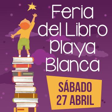 Playa Blanca invita este sábado a la octava edición de su  Feria del Libro