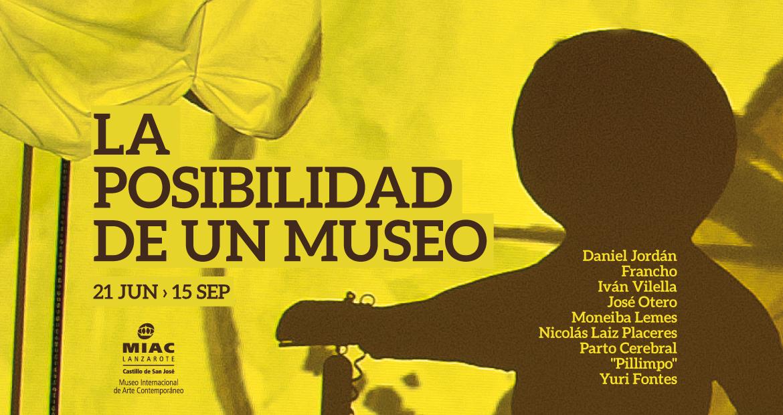 'La posibilidad de un museo' intensifica su programa de actividades en el MIAC-Castillo de San José