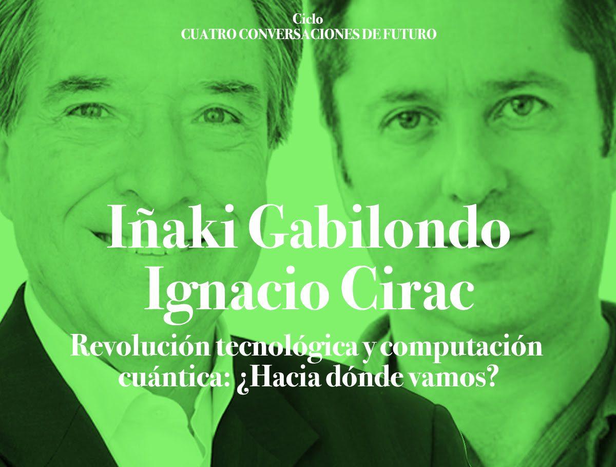 Gabilondo conversará con el premio Príncipe de Asturias Ignacio Cirac sobre computación cuántica en la FCM, en el marco del centenario del artista