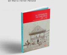 """Presentación del libro """"La Fotografía en Lanzarote: 1850-1950"""" (Ediciones Remotas), de Mario Ferrer Peñate"""