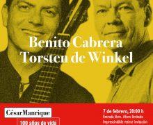 La FCM organiza un diálogo musical entre Benito Cabrera y el reconocido guitarrista Torsten de Winkel, en el marco del centenario de César Manrique