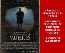 Sábado 21 de Marzo a las 19:00H se emitirá «La cueva de las Mujeres»de Armando Ravelo.