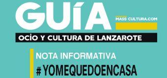 NOTA INFORMATIVA DE LA GUÍA DE OCIO Y CULTURA DE LANZAROTE & MASSCULTURA