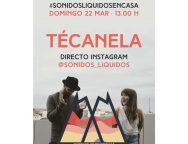 Primer #sonidosliquidosencasa con TéCanela y sorteo de dos entradas para el próximo 6 de Junio.
