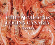 Entre7calderos, un libro de cocina que recoge las 59 mejores recetas tradicionales de Canarias