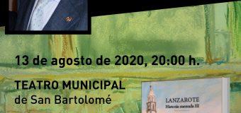 San Bartolomé acoge la presentación del libro «Lanzarote, historia menuda III» de Antonio Lorenzo