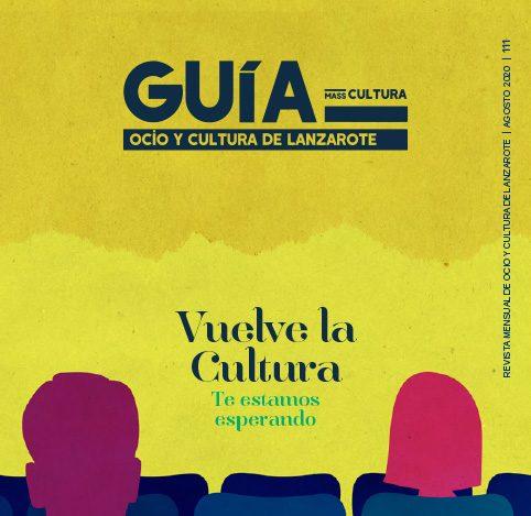 Guía de Ocio y Cultura de Lanzarote Nº 111 – Agosto 2020