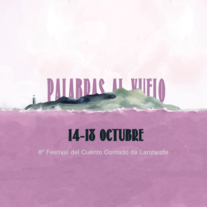 VII Festival del Cuento Contado de Lanzarote Palabras al Vuelo