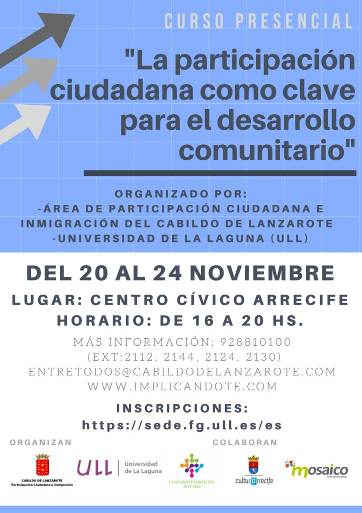 """El Cabildo de Lanzarote organiza junto con la Universidad de La Laguna el curso """"La participación ciudadana como clave para el desarrollo comunitario"""""""
