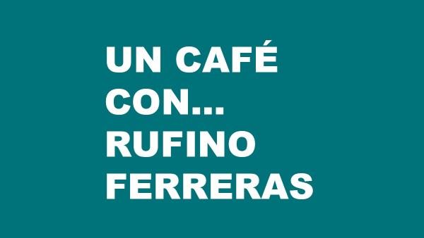 Ciclo online 'Un café con…': Encuentro con Rufino Ferreras (Museo Thyssen)