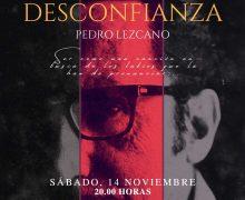 La obra Desconfianza, de Pedro Lezcano, cuyo final censuró el franquismo, se estrena en Teguise