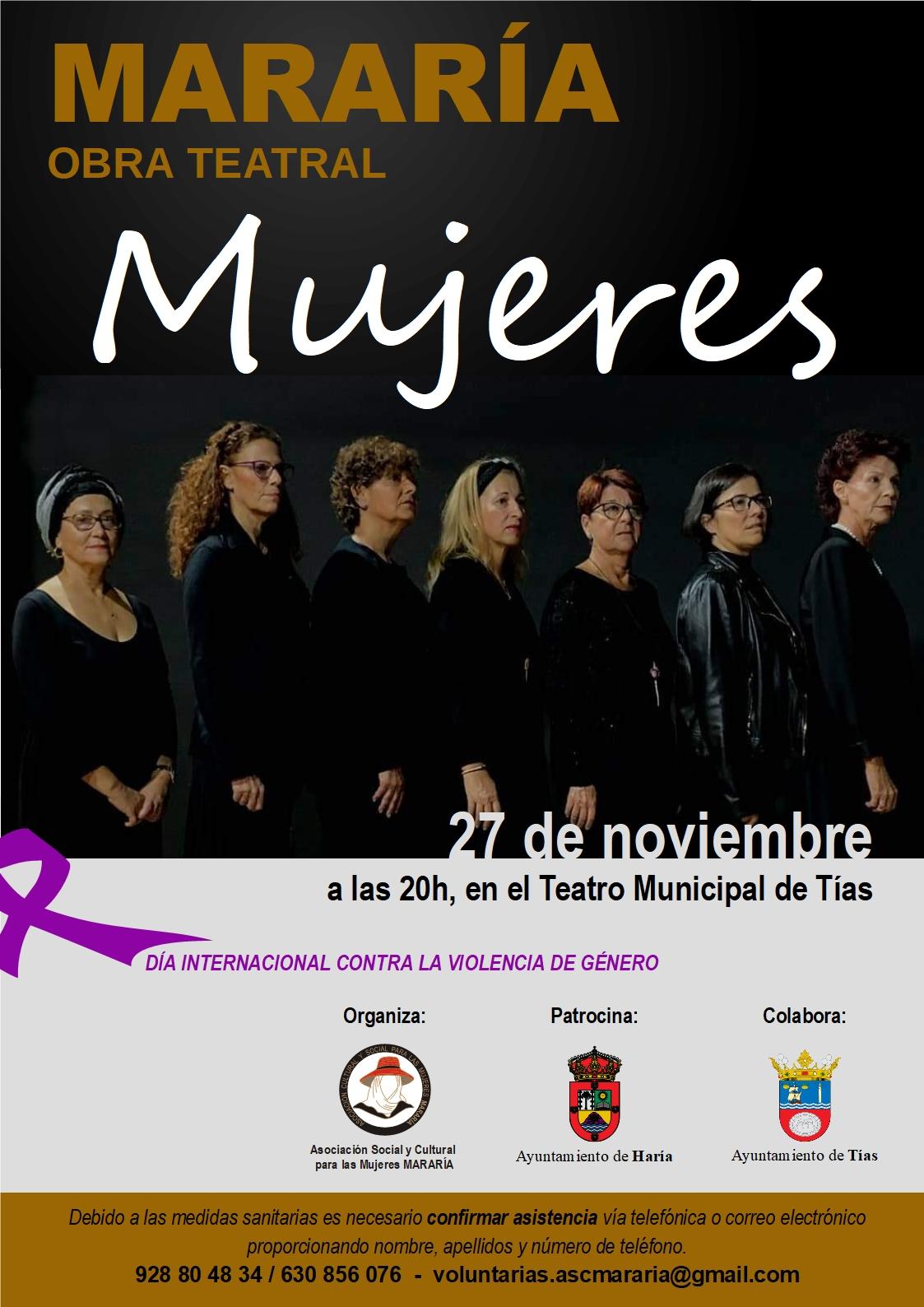 La Asociación Social y Cultural para las Mujeres Mararía, organiza: jornadas y una función teatral