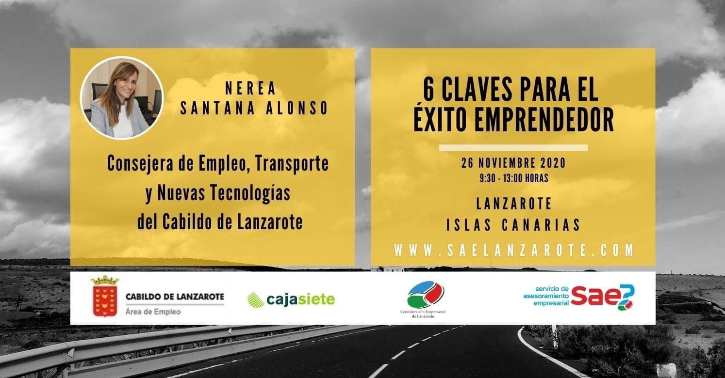 El Cabildo y la Confederación Empresarial de Lanzarote celebran la Jornada '6 claves para el éxito emprendedor'