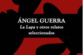 """Presentación del libro """"Ángel Guerra. La Lapa y otros relatos"""" en la Sociedad Democracia"""