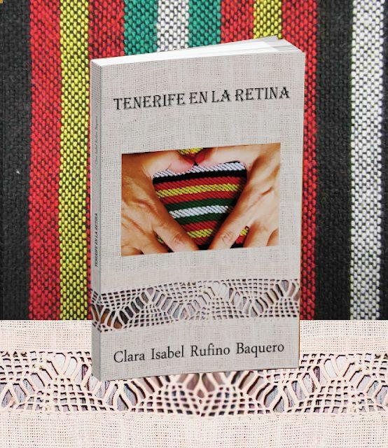 """Tenerife en la retina"", de Clara Isabel Rufino Baquero"