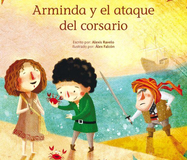 Libro Infantil 'Arminda y el ataque del corsario'