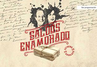 Teatro: 'Galdos enamorado', de Alfonso Zurro