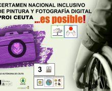 """I Certamen Inclusivo de Fotografía y Pintura """"…Es posible"""""""