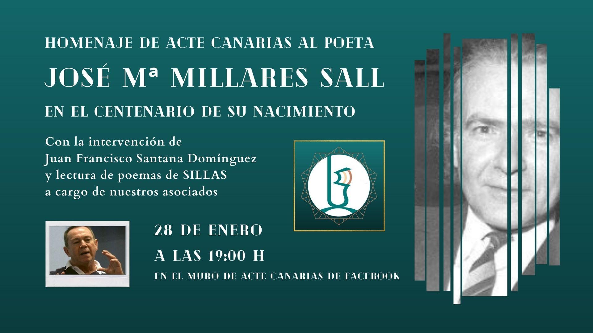 Con motivo del centenario del poeta canario José María Millares Sall, Acte Canarias organizará un evento virtual