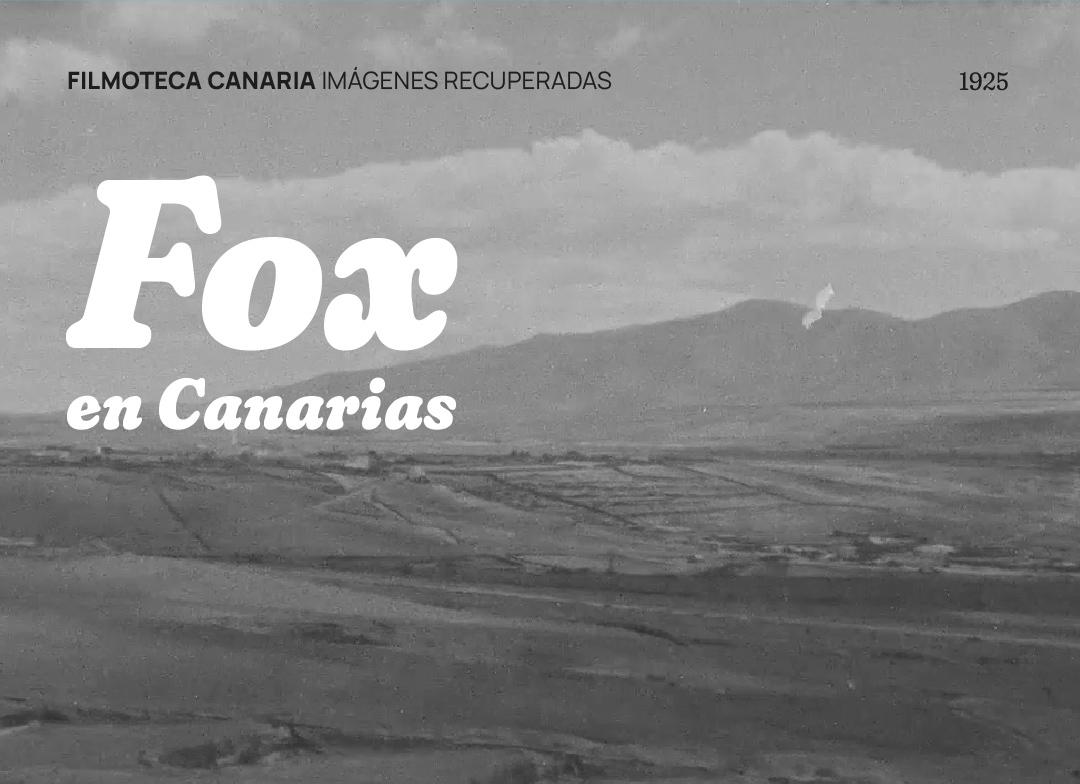 Filmoteca proyecta las imágenes profesionales más antiguas de Fuerteventura, filmadas en 1925 por la Fox