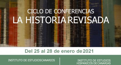 Conferencias on line del ciclo «La Historia revisada»