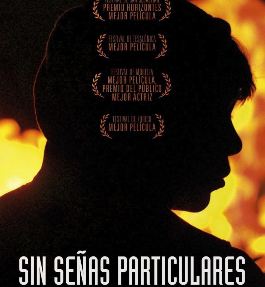 """Cine """"Sin señas particulares"""""""