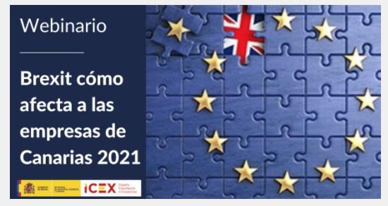 Webinario – Brexit cómo afecta a las empresas de Canarias 2021