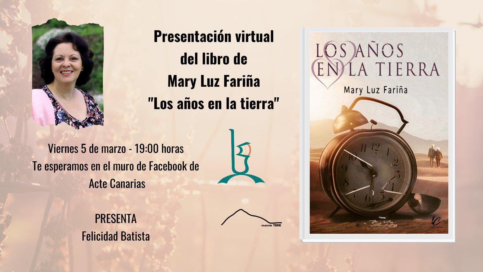 """Presentación del libro """" Los días en la tierra"""" de Mary Luz Fariña"""