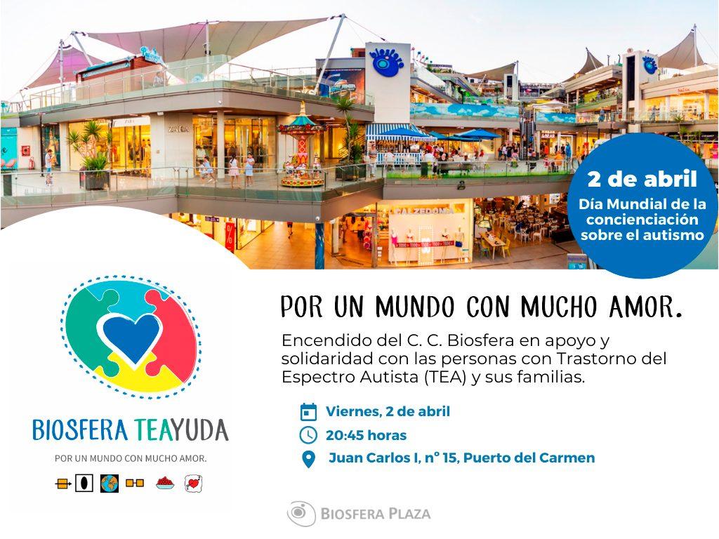 Biosfera TEAyuda y encendido de C.C. Biosfera Plaza por el Día Mundial de la concienciación sobre el autismo