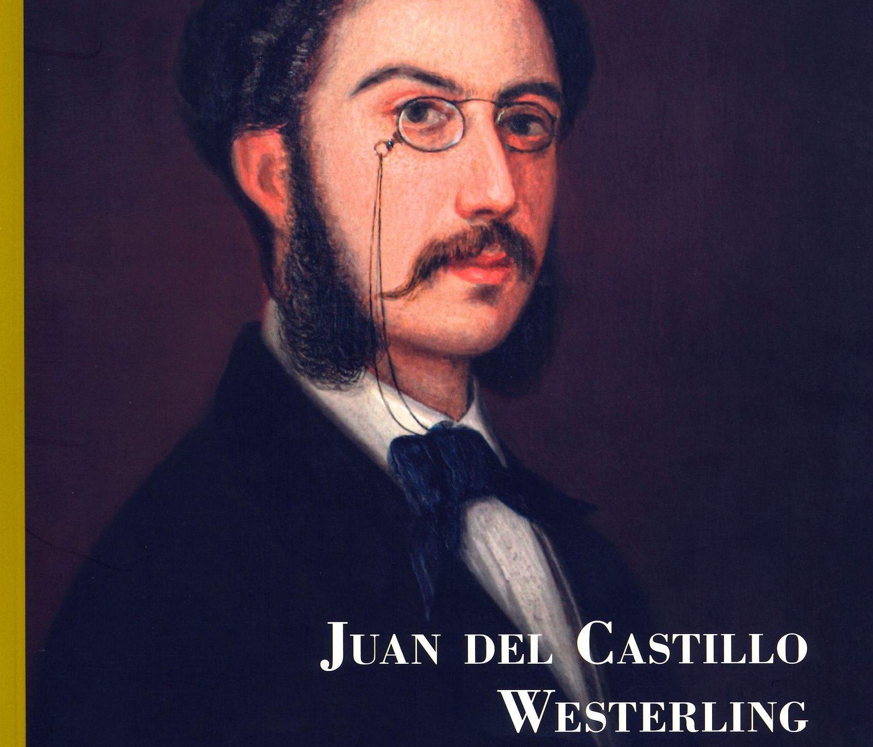 La Casa de Colón presenta el libro 'Juan del Castillo Westerling'