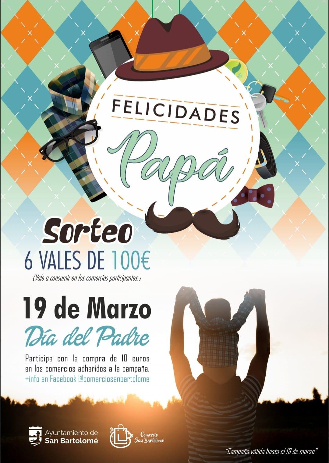 """La campaña del Ayuntamiento de San Bartolomé """"Felicidades Papá"""" promociona al comercio local"""