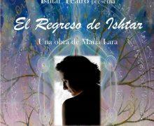 """Teatro """"El Regreso de Ishtar"""""""