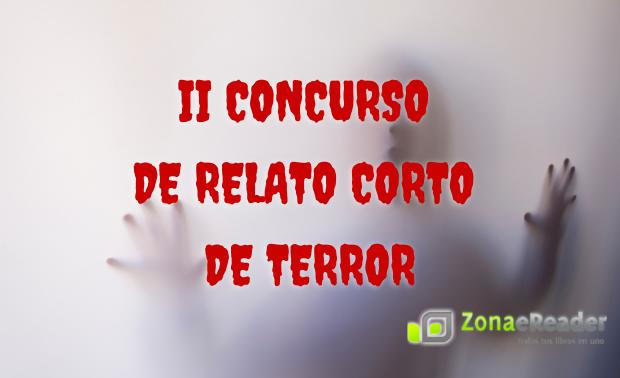 II Concurso de relato corto de terror ZonaeReader