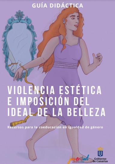 Juventud edita una guía didáctica con el objetivo de prevenir la violencia estética entre el alumnado
