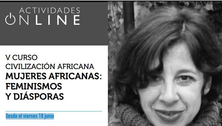 V Curso Online Civilización Africana. Mujeres africanas: Feminismos y diásporas