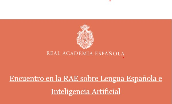 Encuentro sobre Lengua Española e Inteligencia Artificial