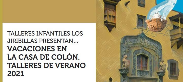 """Talleres infantiles de verano """"Vacaciones en la Casa De Colón"""""""