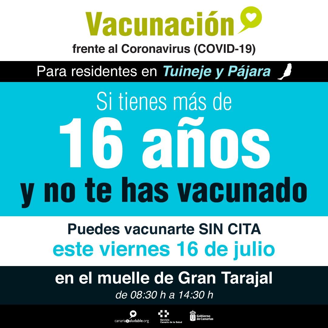 Los residentes en Tuineje y Pájara mayores de 16 años sin vacunar pueden vacunarse sin cita este viernes