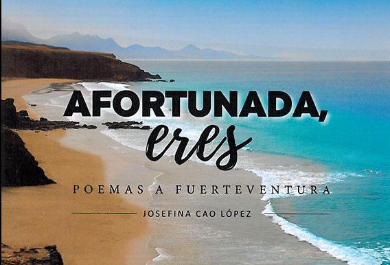 """Presentación del libro """"Afortunada, eres. Poemas a Fuerteventura"""""""