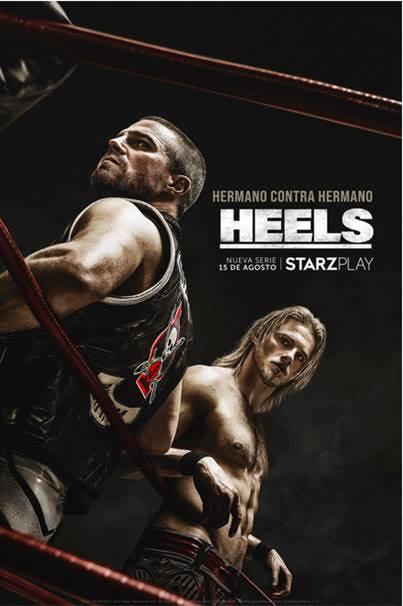 """STARZPLAY presenta el tráiler Extendido y el cartel final de la serie De Wrestling """"HEELS"""" que se estrena el 15 de agosto"""
