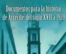"""Charla """"Documentos para la Historia de Arrecife"""" en la Casa de la Cultura de Arrecife"""